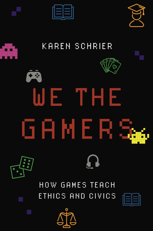 We the Gamers: How Games Teach Ethics and Civics